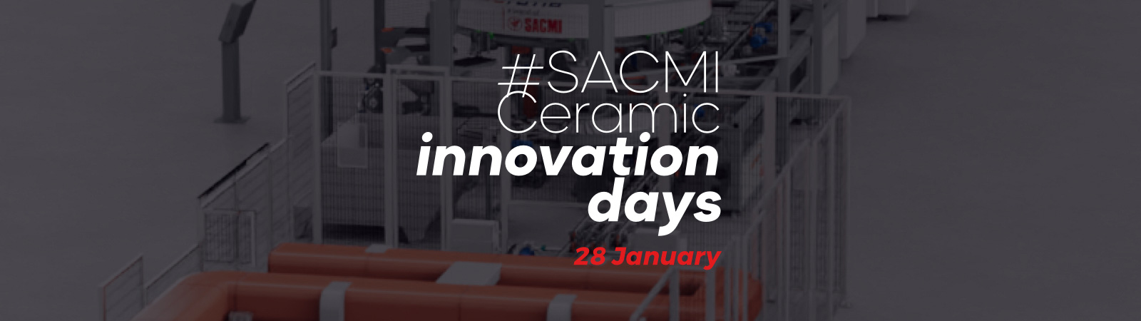 SACMI Finishing&Sorting solutions, the market's most versatile proposal for a ready-to-use ceramic plant